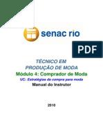 4 - Roteiro_Tecnico Em Producao de Moda_Estrategias de Compra p Moda_Homologado Em 03 11 2010
