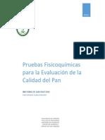 Pruebas Fisicoquímicas Para La Evaluación de La Calidad Del Pan