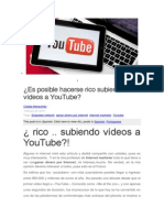 Es Posible Hacerse Rico Subiendo Vídeos a YouTube