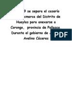 En 1889 Se Separa El Caserío de Yuracmarca Del Distrito de Huaylas Para Anexarse a Corongo