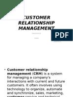 A Framework for Customer Relationship Management