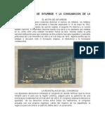 Agustin de Inturbide y La Consumacion de La Independencia