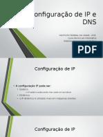 Configuração de IP e DNS