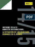 INFORME 2014/15 AMNISTÍA INTERNACIONAL LA SITUACIÓN DE LOS DERECHOS HUMANOS EN EL MUNDO