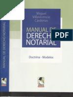 Manual de Derecho Notarial - Miguel Villavicencio Cardenas