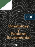 Dinámicas y Pastoral Sacramental. Alejandro Londoño