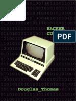 Thomas Douglas Hacker Culture