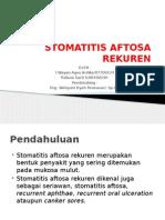 STOMATITIS AFTOSA REKUREN