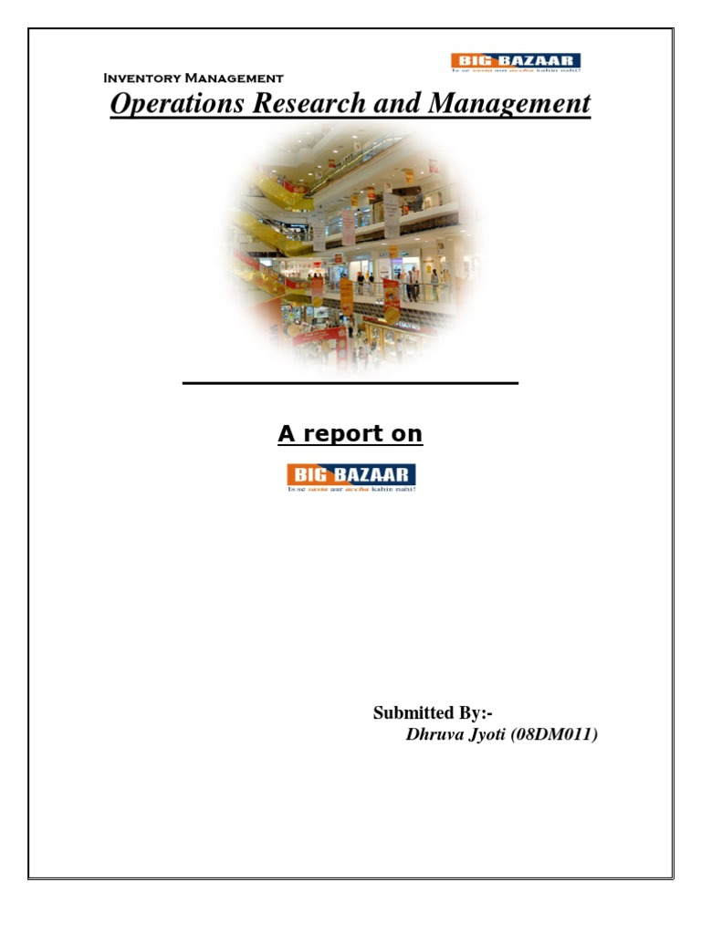 Report on the inventory management of BIG BAZAAR | Inventory