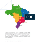 A República Federativa Do Brasil é Composta Por 26 Estados e 1 Distrito Federal