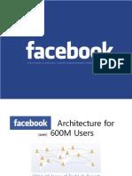 Facebook Architecture for 600 million