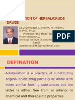 Adulteration of Drugs  by Dr.U.Srinivasa, Professor and HOD, Srinivas college of pharmacy, Mangalore, India