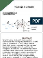 TARGET TRACKING IN WIRELESS SENSOR NETWORKS
