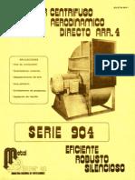 Centrifugo-904 ventiladorees