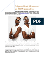Download P-Square Music Albums a Popular R&B Nigerian Duo