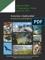 Baiker, J. (2012). Mancomunidad Saywite-Choquequirao-Ampay (Apurímac, Perú). Ecoturismo y biodiversidad. Ecotourism and biodiversity. Serie Investigación y Sistematización N.°25.COSUDE
