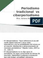 Periodismo Tradicional vs Ciberperiodismo