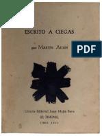 Martín Adán - Escrito a Ciegas