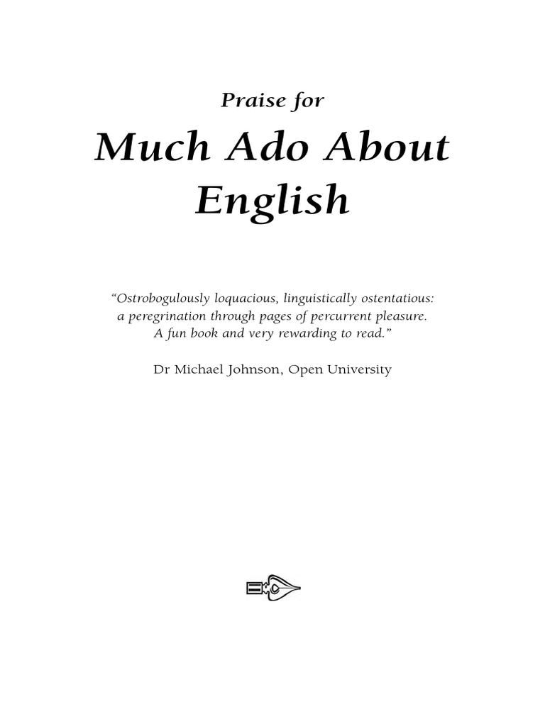 much ado about english up and down the bizarre byways of a fascinating language richard watson todd