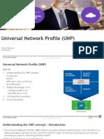 Universal Network Profile (UNP)