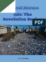 1982 the Revolution Begins