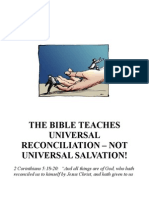 Bible Does Teach Universal Reconciliation -- NOT Universal Salvation!