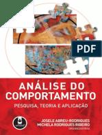 Rodrigues, J. A. &  Ribeiro, M. R.  (2007). Análise do Comportamento - Pesquisa, Teoria e Aplicação.pdf
