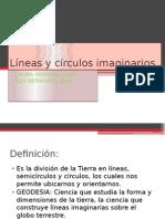 Líneas y Círculos Imaginarios