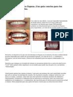 Visitar al dentista en Espana..Una guia concisa para los turistas y expatriados.