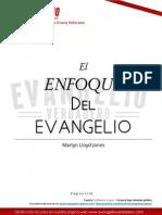 El Enfoque Del Evangelio