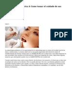 Odontologia pediatrica h Como tomar el cuidado de sus dientes childhs
