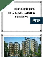 Sample Pictures of a Condominium Building