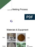 2 - Gold Melting Process