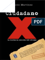 Ciudadano X - La historia secreta del evismo