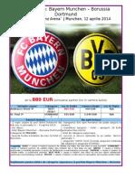 Bundesliga Bayern Munchen - Borussia Dortmund 12 Aprilie 2014