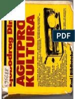 Ljubodrag Dimić - Agitprop Kultura. Agitpropovska Faza Kulturne Politike u Srbiji 1945-1952