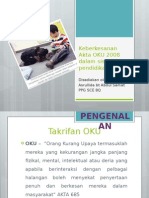 Keberkesanan Akta OKU 2008 Dalam Sistem Pendidikan