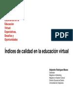 Alejandro Rodríguez- Indices de Calidad en La Educación Virtual (Presentación)