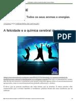A felicidade e a química cerebral da saúde _ Universo Natural.pdf