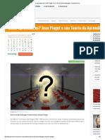 Como aprendemos_ Jean Piaget e sua Teoria da Aprendizagem _ HypeScience.pdf