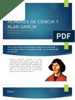 Hombres de Ciencia y Alan Garcia
