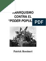 Patrick Rossineri - Anarquismo Contra El Poder Popular
