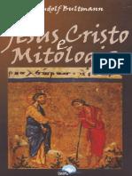 Jesus Cristo e Mitologia - Rudolf Bultmann