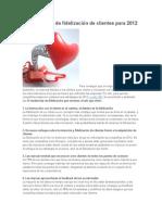 12 Tendencias de Fidelización de Clientes Para 2012