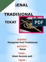 Mengenal Kraf Tradisional - Tekat