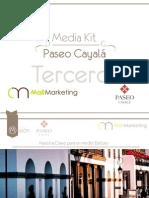 Media Kit Terceros Cayala