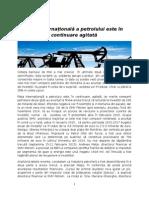 Articol Monitorul de Petrol Si Gaze - Piața Internațională a Petrolului Este În Continuare Agitată