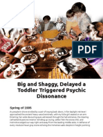 Big and Shaggy, Delayed a Toddler Triggered Psychic Dissonance