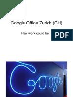 Google Office Zurich (CH)