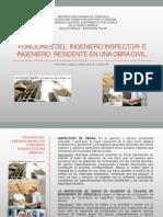 Funciones Del Ingeniero Inspector y Residente